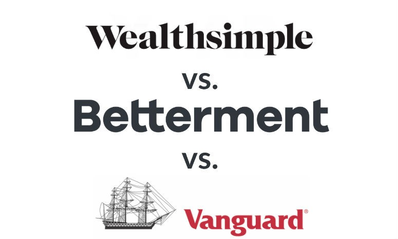 Betterment vs  Vanguard vs  Wealthsimple: Which Is a Better